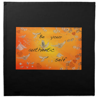 Be your authentic self cloth napkins