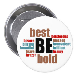 Be Your Best Inspirational Round Button