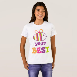 BE YOUR BEST T-Shirt