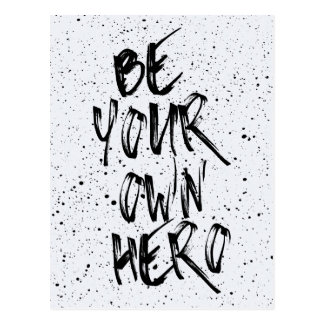 Be Your Own Hero Quote Postcard