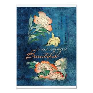 Be Your Own Kind of Beautiful 13 Cm X 18 Cm Invitation Card