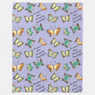 Be Your Own Kind of Beautiful Butterflies Fleece Blanket