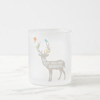 Be Your Own Kind of Beautiful Frosted Glass Mug