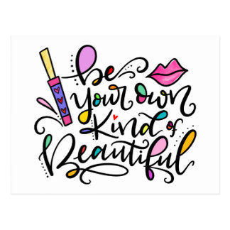 Be Your Own Kind of Beautiful, hand lettered Postcard
