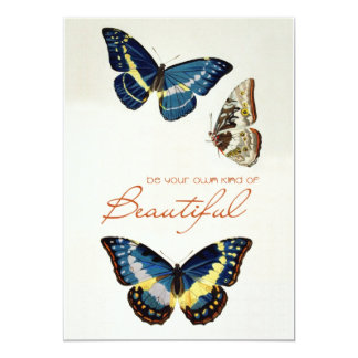 Be Your Own Kind of Beautiful. Monarch butterflies 13 Cm X 18 Cm Invitation Card