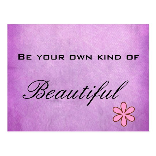 Be your own kind of Beautiful Purple Postcard