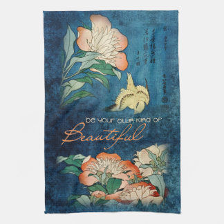 Be Your Own Kind of Beautiful Tea Towel