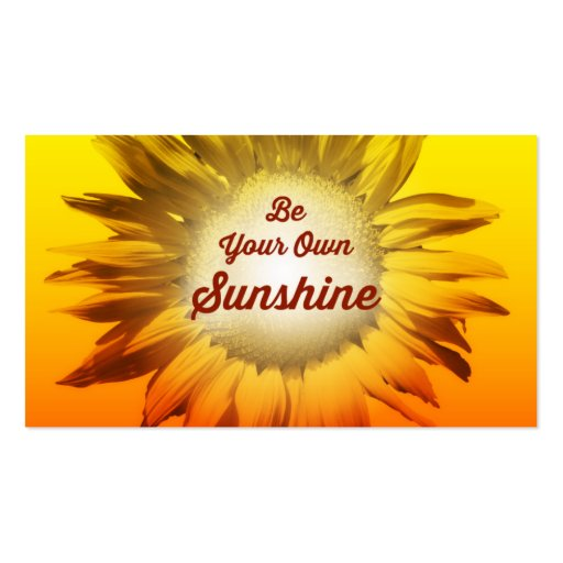 Be Your Own Sunshine Sunflower Red Yellow Ombre Business Card