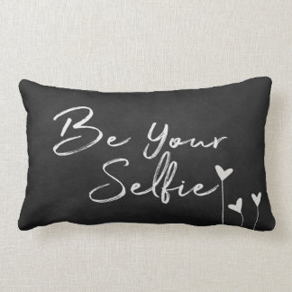 Be Your Selfie text on chalkboard Lumbar Cushion