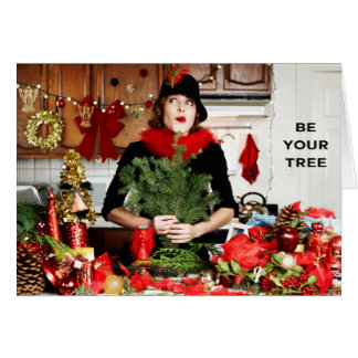 """""""Be Your Tree"""" Card"""