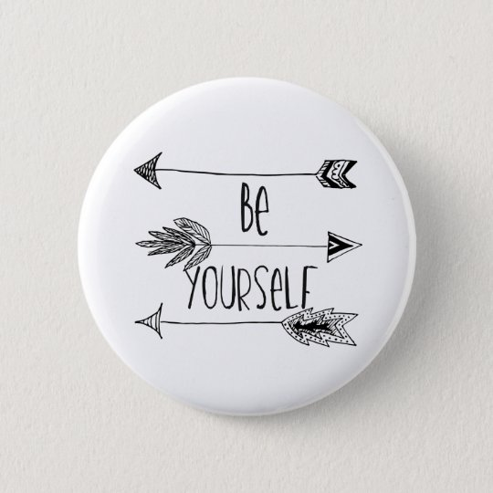 Be Yourself Arrows 6 Cm Round Badge