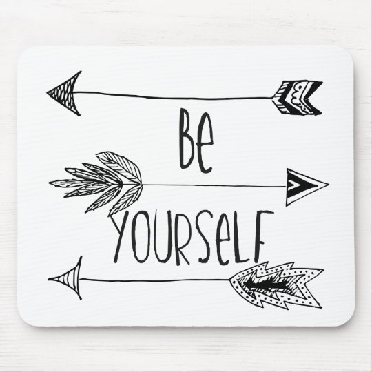 Be Yourself Arrows Mouse Mat