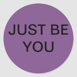 Be Yourself Classic Round Sticker