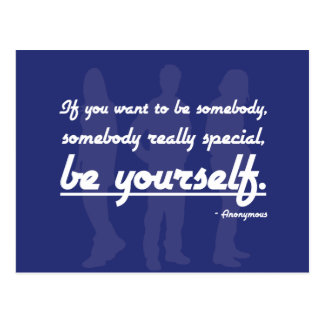 BE YOURSELF - Inspirational quote Postcard