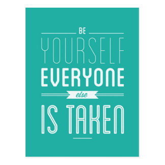 Be yourself Inspirational Quote Postcard