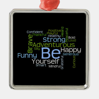 BE Yourself Inspirational Word Cloud Christmas Ornament