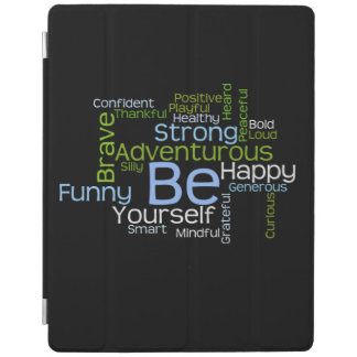 BE Yourself Inspirational Word Cloud iPad Cover