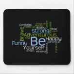 BE Yourself Inspirational Word Cloud Mouse Pad