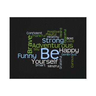 BE Yourself Inspirational Word Cloud Stretched Canvas Prints