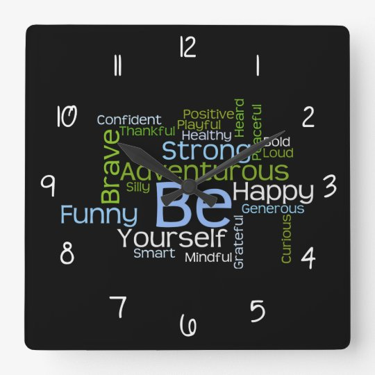 BE Yourself Inspirational Word Cloud w/numbers Square Wall