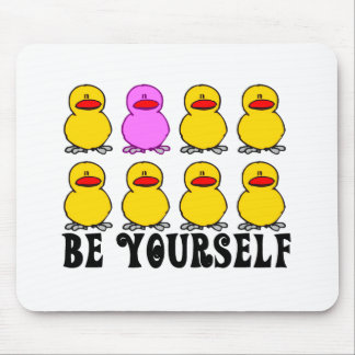 Be Yourself T-shirts and gifts. Mouse Mat