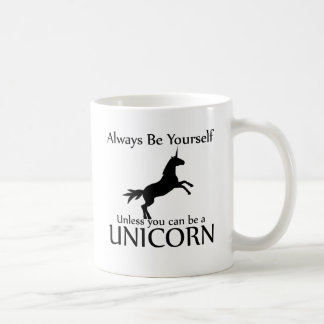 Be Yourself Unicorn Coffee Mug