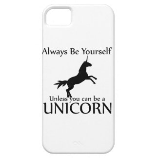 Be Yourself Unicorn iPhone 5 Case