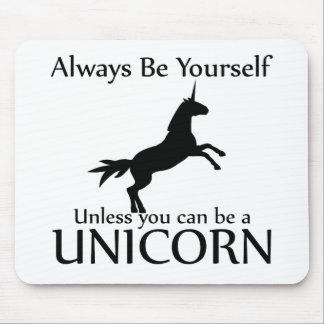 Be Yourself Unicorn Mousepad