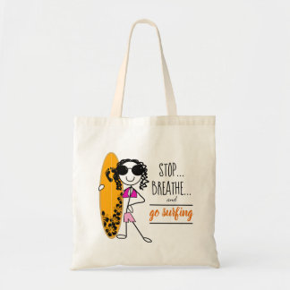 Beach Bag Stop Breathe and go surfing tote