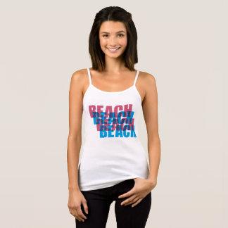 BEACH, BEACH, BEACH, BEACH TANK TOP