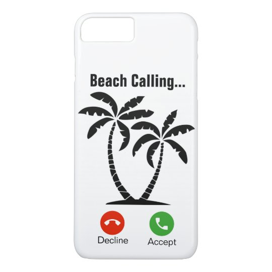 Beach Calling iPhone 7+/8+Case iPhone 8 Plus/7 Plus