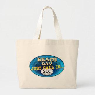 BEACH DAY CALL IN SIC2 JUMBO TOTE BAG