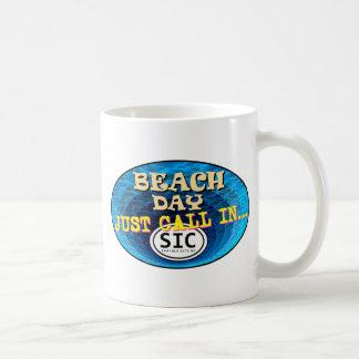 BEACH DAY CALL IN SIC2 MUG