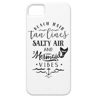 Beach Hair, Tan Lines, Salty Air, & Mermaid Vibes iPhone 5 Case