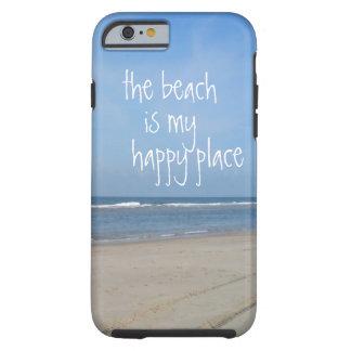 Beach Happy Place iPhone 6 case Tough iPhone 6 Case