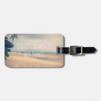 Beach Hawaii | Collect Moments Not Things Luggage Tag