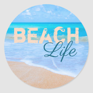 Beach Life. Blue Skies Tropical Paradise Aqua Sea Classic Round Sticker