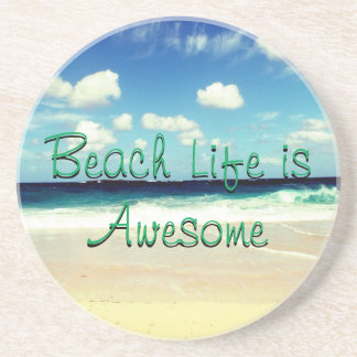 Beach Life is Awesome Coaster