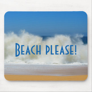 Beach Please! Beach Scene with Crashing Waves Mouse Mat