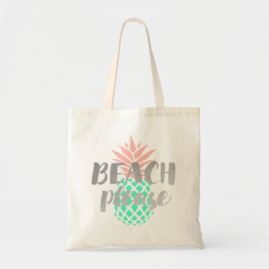 beach please calligraphy on pink teal pineapple tote