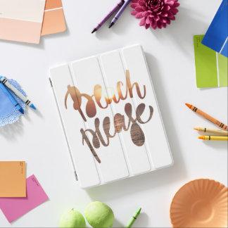 BEACH PLEASE - Fun Quote - iPad Cover