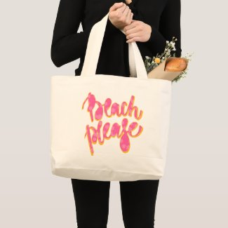 BEACH PLEASE | Pink & Orange Typography & Quote Large Tote Bag
