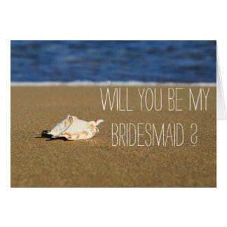 Beach Waves Seashell Will You Be My Bridesmaid Card