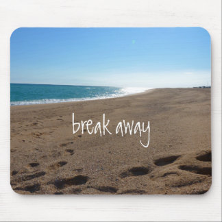 Beach with Break Away Quote Mouse Pad
