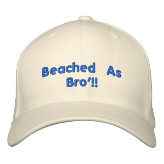 Beached AsBro'!! Embroidered Hat
