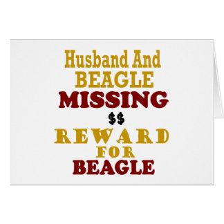 Beagle & Husband Missing Reward For Beagle Greeting Card