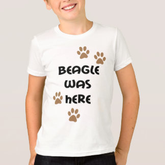 Beagle Was Here T-Shirt