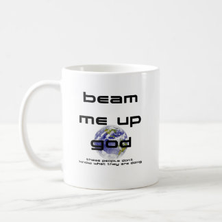 Beam Me Up God Classic White Coffee Mug