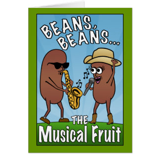 Beans, Beans, The Musical Fruit Card