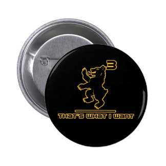Bear3 - that's what I want! 6 Cm Round Badge